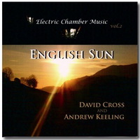"David Cross and Andrew Keeling ""English Sun"" (2009) Modern Classical"