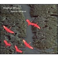 Stephan Micus - Towards The Wind (2002) / ethnic, world, ECM