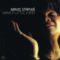 Mavis Staples - Have A Little Faith (2004)/blues,soul