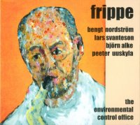 Bengt Frippe Nordstrom - The Environmental Control Office (2003)/ free jazz, avant-garde