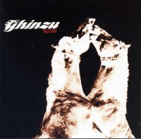 Ghinzu - Blow (2004) / alternative rock, progressive rock