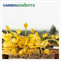 Caribou - Andorra (2007) / Electronic, Experimental, Indie