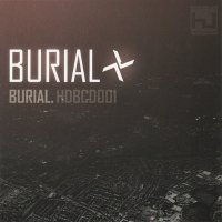 "Burial ""Burial"" (2006) / dubstep, ambient, beat"