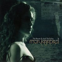 Mor Karbasi - The Beauty and the Sea (2008)  /Ethnic / Flamenco / World