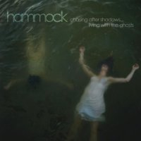 Hammock - Chasing After Shadows...Living with the Ghosts (2010) / Post-Rock, Instrumental, Ambient, Space