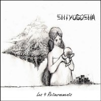 Shiyugosha - Les 9 retournements (2006) / abstract hip-hop, trip-hop, post rock, ambient, ethnic