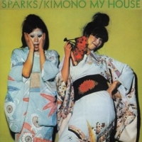 Sparks - Kimono My House (Island Records) (1974)/New Wave Quirk, Rock