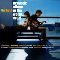 The Best Acoustic Album in the World... Ever! (2005)/Acoustic