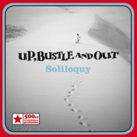 Up, Bustle and Out - Soliloquy (2010) / Downtempo, Dub