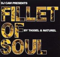 DJ Cam presents Tassel & Naturel - Fillet Of Soul (2003)/instrumental, hip-hop, jazz