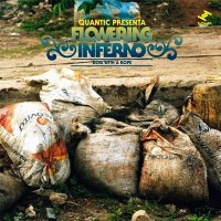 Quantic Presenta Flowering Inferno - Dog With A Rope (2010) / Latin, Reggae, Dub, Tru Thoughts
