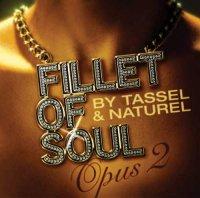 Tassel & Naturel - Fillet Of Soul. Opus 2 (2005)/jazz, instrumental hip-hop