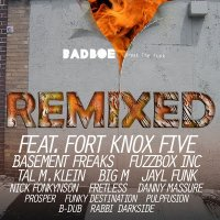 BadboE - Break The Funk Remixed (2010) / funky breaks