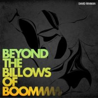 David Rinman - Beyond The Billows Of Boom EP (2010) Acid Jazz, Trip-Hop, Lo-Fi, Abstract Hip-Hop