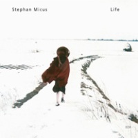 Stephan Micus - Life (2004) / ethnic, world, pillow music, ECM