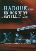 Hadouk Trio - En Concert Au Satellit Cafe (2005) / World-music, Jazz