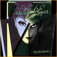 "The Residents ""Beautiful Eyes"" (2010) / elecronic, avant-garde"