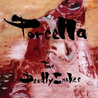 The Deadly Snakes - Porcella (2005) / garage - rock, garage - blues, indie - rock