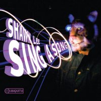 Shawn Lee - Sing A Song (2010) / Soul, Jazzy, Funky