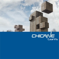 Chicane - Giants (2010) / trance, progressive house, ambient