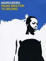 "Morcheeba ""From Brixton To Beijing"" Part 1 (2003)"