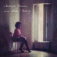 Andreya Triana - Lost Where I Belong-2010-WEB/Electronic, Downtempo, Future Jazz