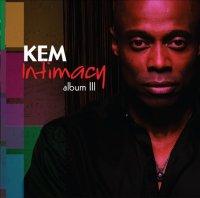 "Kem ""Intimacy: Album III"" (2010) / r'n'b, ballads"