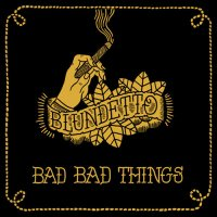 "Blundetto ""Bad Bad Things"" (2010) / Downtempo, Funk,Soul, Jazz, Reggae, Dub"
