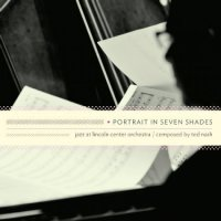 "Jazz at Lincoln Center Orchestra  ""Portrait In Seven Shades"" (2010) / big band, third stream, modern creative"