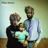 Philip Selway - Familial (Bella Union) (2010) / Indie, Acoustic