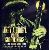"""Andy Aledort & the Groove Kings """"Live at Northstar"""" (2009)  / Blues Rock"""
