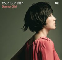 "Youn Sun Nah ""Same Girl"" (2010) / jazz, acoustic, world, pop"