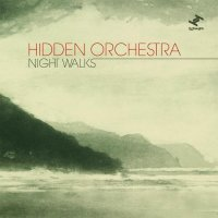 Hidden Orchestra - Night Walks-2010(Tru Thoughts) /cinematic music