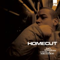 Homecut - No Freedom Without Sacrifice (2009) / hip-hop, nu-soul, jazz, Great Britain