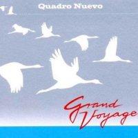 Quadro Nuevo - Grand Voyage (2010)  /Jazz,  Chamber Jazz,  Crossover Jazz, Tango