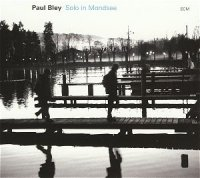 Paul Bley - Solo in Mondsee (2007) / ECM, jazz, free jazz, contemporary jazz, solo piano