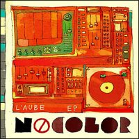 NoColor - L'Aube [EP] (2010) / Trip-Hop, Downtempo, Turntablism