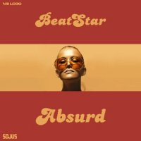 Beatstar - Absurd (2002) / breakbeat, bigbeat, jazzyhouse