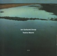 Jan Garbarek Group - Twelve Moons (1992) / ECM, world music, jazz