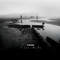 Subheim - No Land Called Home (2010) / Modern Classical, IDM, Downtempo, Ambient