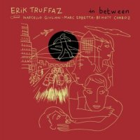 "Erik Truffaz ""In Between"" (2010) / (acid)-jazz, downtempo"