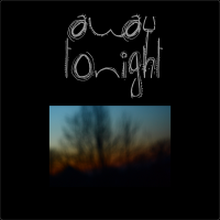 [VA] A way to night [Away tonight] (2010) - compiled by krezh / electronic, hip-hop, dubstep, wonky a little