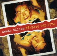 Sandy Dillon - Pull The Strings (2006) / Jazz Punk, Blues Rock, Indie Rock
