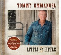 "Tommy Emmanuel ""Little By Little"" (2010) / acoustic, guitar"