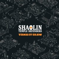 Shaolin Temple Defenders - Take It Slow (2010) / soul, deep funk (Soul Beats)