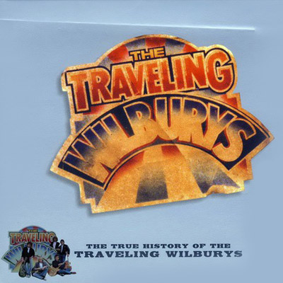 The Traveling Wilburys 2007 Quot The True History Of The