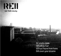 Reii - We Fade Away (2008) + Drafts (2009) /  Ambient, IDM, Downtempo, Experimental