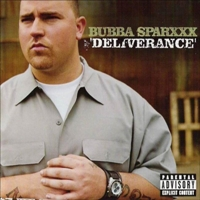 Bubba Sparxxx - Deliverance (2003) / hick hop, southern hip-hop, country rap