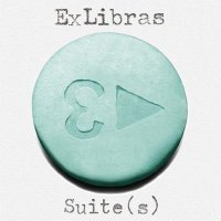 Ex Libras - Suite(s) (2009) + Cut(s) [EP] (2010) / Indie, Post-Rock, Electronic