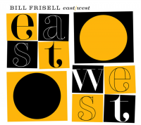 "Bill Frisell ""East/West"" (2005) / modern jazz, blues"